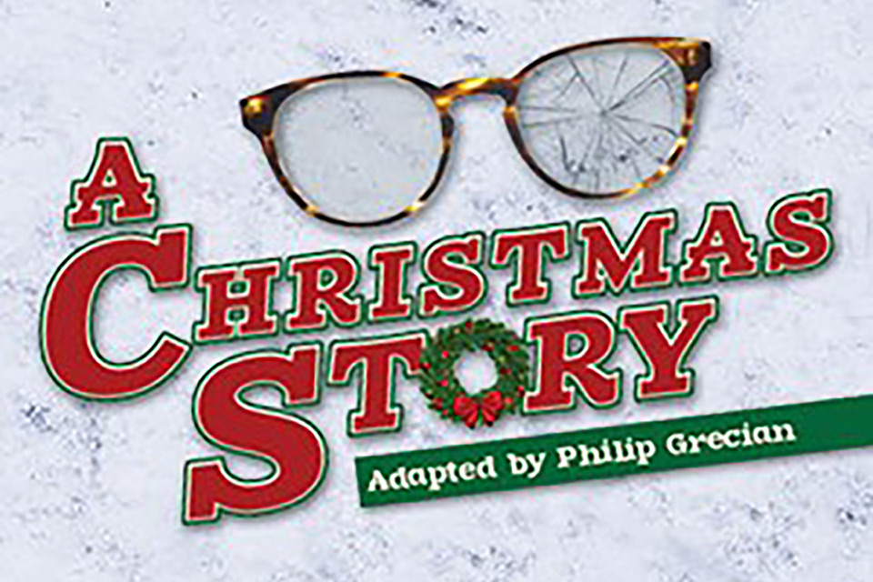 A Christmas Story: Adapted by Philip Grecian